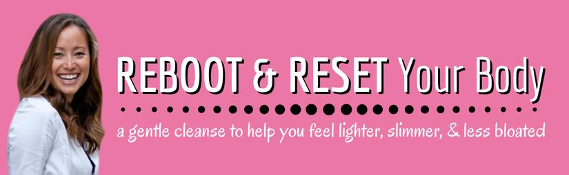 Reboot & Reset Your Body